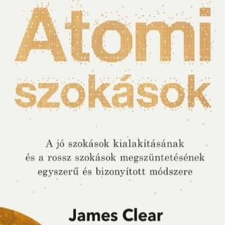 James Clear - Atomi szokások