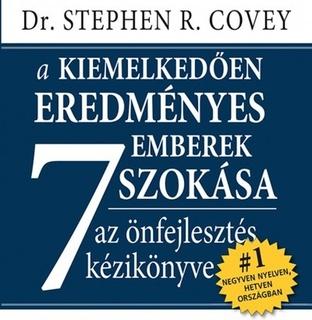 Stephen R. Covey - A kiemelkedően eredményes emberek 7 szokása