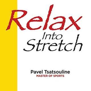 Pavel Tsatsouline - Relaxált nyújtás