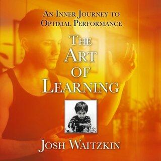 Josh Waitzkin - A tanulás művészete